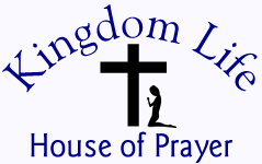 Kingdom Life House of Prayer